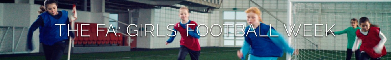 The FA: Girls' Football Week